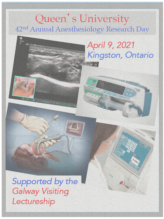 Queen's University 42st Annual Anesthesiology Research Day